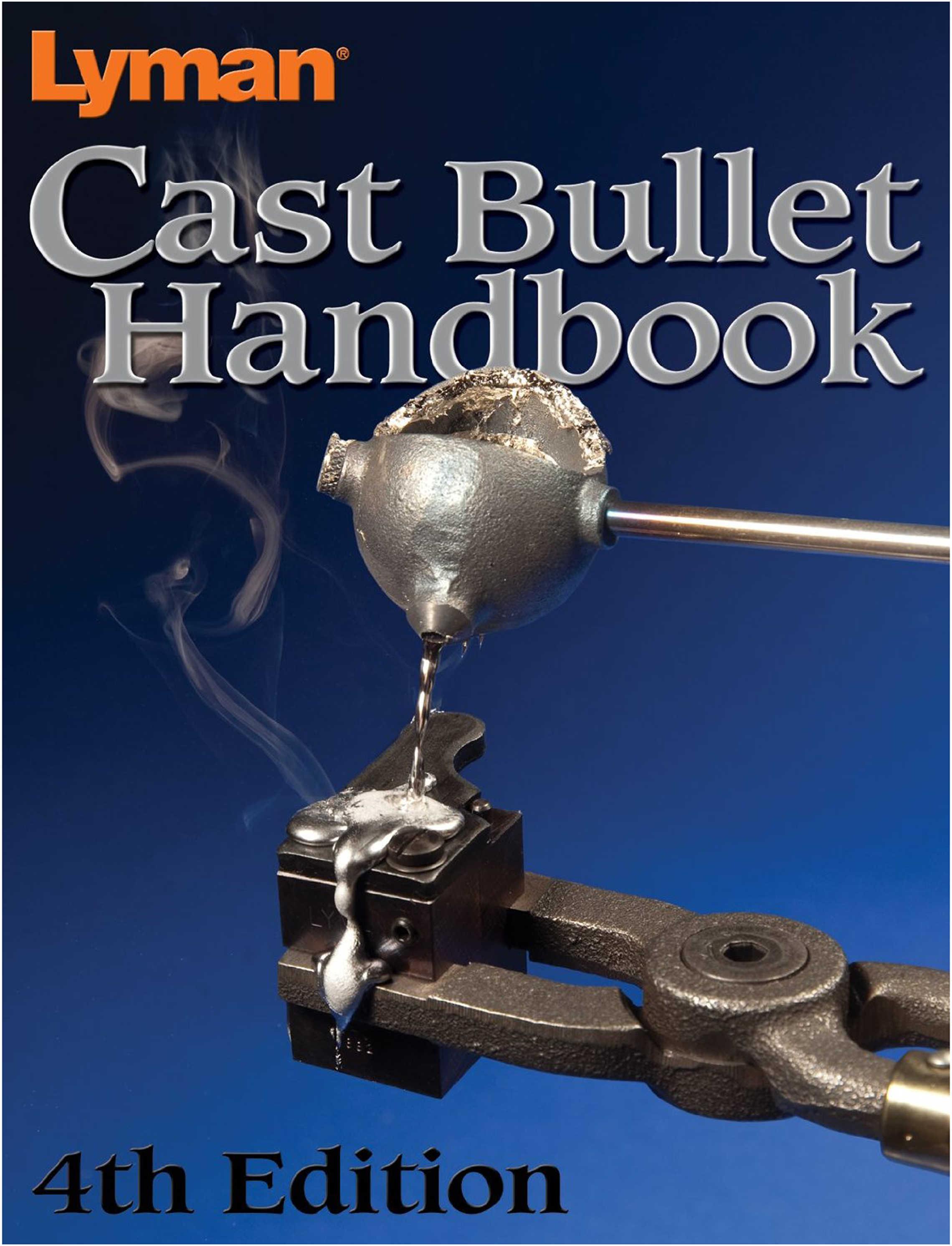 Lyman Cast Bullet Handbook 4Th Edition Md: 9817004
